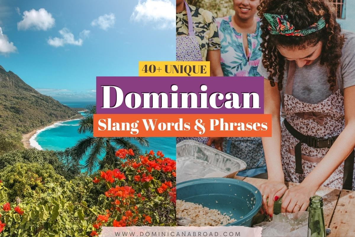 photo of local Dominican Republic landscape and culture and the text that reads: dominican slang words and phrases