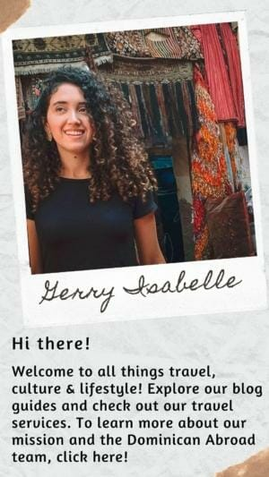 Hi There! Welcome to all things travel, culture & lifestyle! Explore our blog guides and check out our travel services. To learn more about our mission and the Dominican Abroad team, click here!